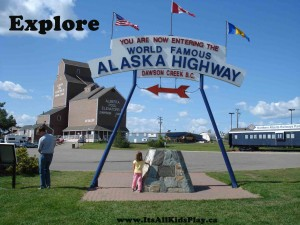 Explore: Beginning of the Alaska Highway