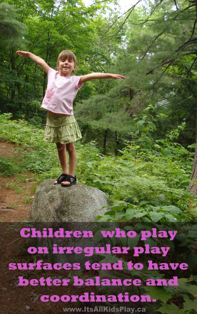 Children who play on irregular play surfaces tend to have better motor fitness.